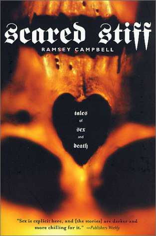 Scared Stiff by Ramsey Campbell, 2002 US hardback