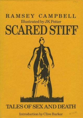 Scared Stiff by Ramsey Campbell, 1986 US proof