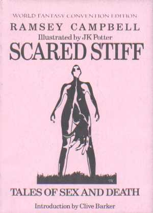 Scared Stiff by Ramsey Campbell, 1986 World Fantasy  Convention edition