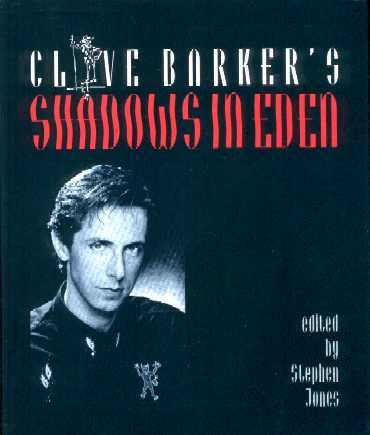Clive Barker's Shadows in Eden