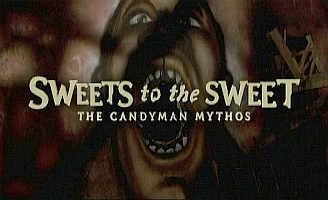Clive Barker - Sweets To The Sweet: The Candyman Mythos, Automat Pictures, documentary on Candyman DVD, 2004, 24 minutes