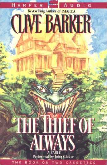 Clive Barker - The Thief Of Always