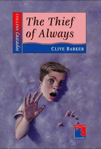 Clive Barker - Thief of Always (Cascades) - UK hardback edition