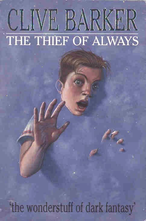 Clive Barker - Thief of Always - UK Collins paperback edition