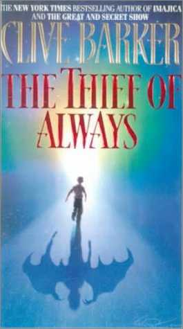 Clive Barker - Thief of Always - US hardback edition