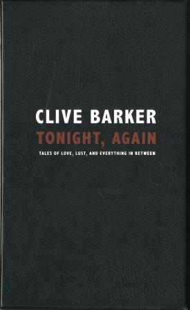 Clive Barker : Tonight, Again - US numbered edition