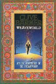 Clive Barker - Weaveworld - UK 1st edition