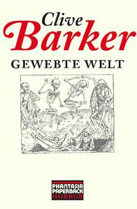 Clive Barker - Weaveworld - Germany, 2008.