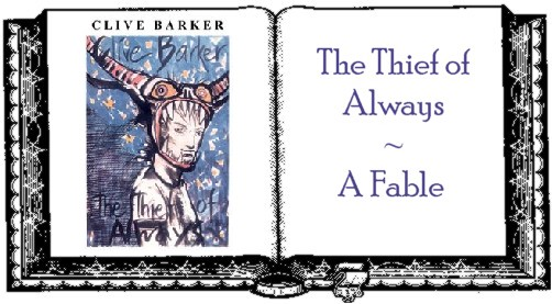 Clive Barker - The Thief of Always - The Book