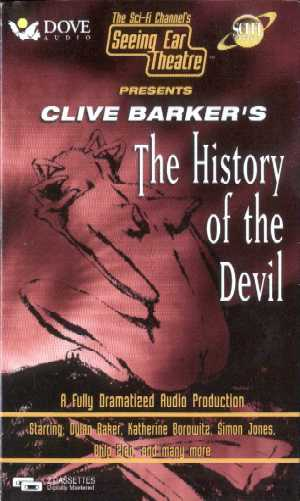 Clive Barker - The History of the Devil - Seeing Ear Theatre unabridged audio