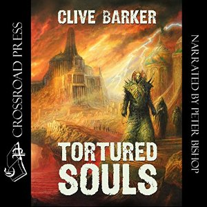 Clive Barker - Tortured Souls - Crossroad Press audio